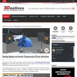 Boeing dépose un brevet d'impression 3D par lévitation
