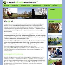 Wie zijn wij « Boerderijeducatie-amsterdam.nl