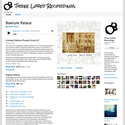 Boerum Palace | Three Lobed Recordings