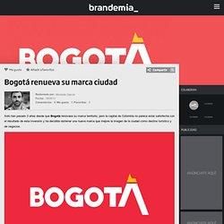 Bogotá renueva su marca ciudad