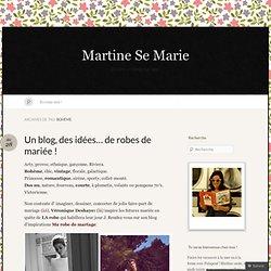 bohème « Martine Se Marie