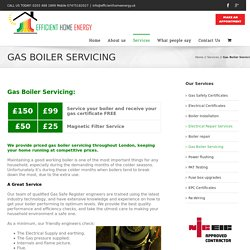 Gas Boiler Servicing London