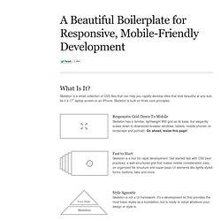 Skeleton: Beautiful Boilerplate for Responsive, Mobile-Friendly Development