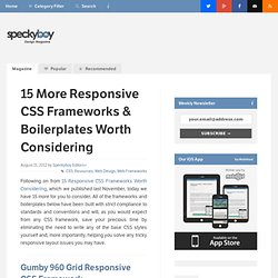 15 More Responsive CSS Frameworks & Boilerplates Worth Considering