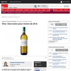 Vins: bien boire pour moins de 20$