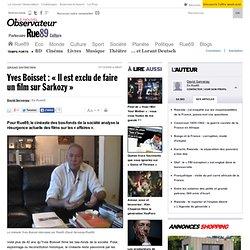 Yves Boisset : « Il est exclu de faire un film sur Sarkozy »