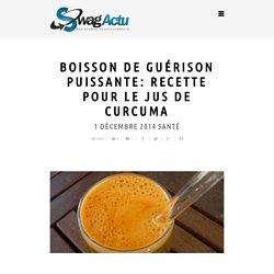 Boisson de guérison puissante: recette pour le jus de curcuma