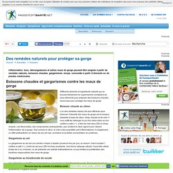 Boissons chaudes et gargarismes contre les maux de gorge