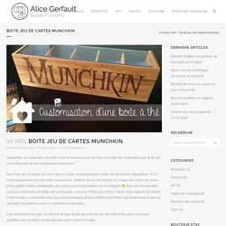 Boîte jeu de cartes Munchkin en bois - DIY - Alice Gerfault