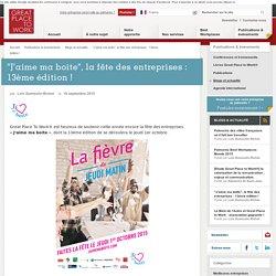 """""""J'aime ma boite"""", la fête des entreprises : 13ème édition !"""