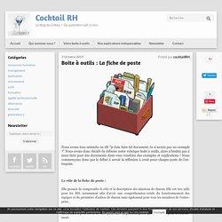 Boite à outils : La fiche de poste - Cocktail RH