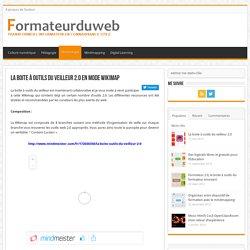 La boite à outils du veilleur 2.0 en mode Wikimap