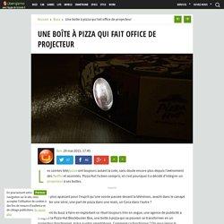 Une boîte à pizza qui fait office de projecteur