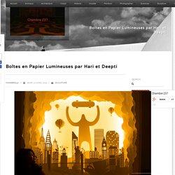 Boîtes en Papier Lumineuses par Hari et Deepti - Chambre237