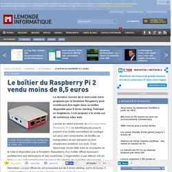 Le boîtier du Raspberry Pi 2 vendu moins de 8,5 euros