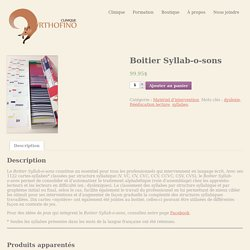 Boitier Syllab-o-sons - Orthofino