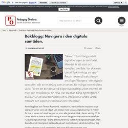 Bokblogg: Navigera i den digitala samtiden. - Pedagog Örebro