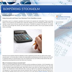 BOKFÖRING STOCKHOLM: Keep Accounts and Save Your Business from Needless Losses