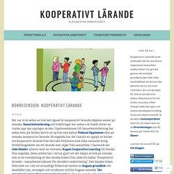 Bokrecension: Kooperativt lärande – Kooperativt Lärande