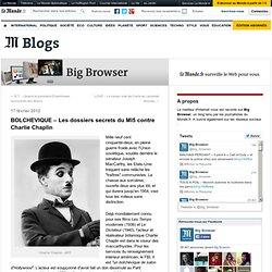 BOLCHEVIQUE – Les dossiers secrets du MI5 contre Charlie Chaplin