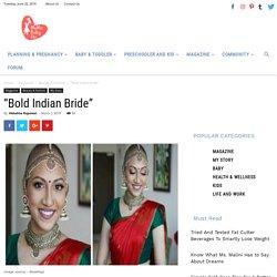 """Bold Indian bride"""
