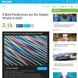 9 Bold Predictions for the Digital World of 2020