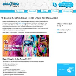 10 Boldest Graphic Design Trends Ensure You Stay Ahead