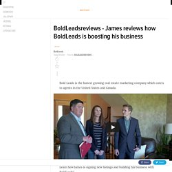 BoldLeadsreviews - James reviews how BoldLeads is boosting his business