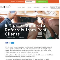 5 Tips to Generate Real Estate Referrals from Past Clients