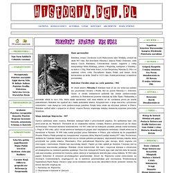 BOLESŁAW CHROBRY 992-1025