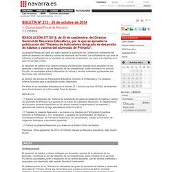 """Boletín Oficial de Navarra Número 213 de 30 de octubre de 2014 """"Sistema de Indicadores del grado de desarrollo de hábitos y valores del alumnado de Primaria""""."""