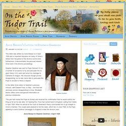 Anne Boleyn's Letter to Stephen Gardiner