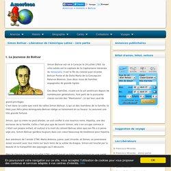 Simon Bolivar - Libérateur de l'Amérique Latine