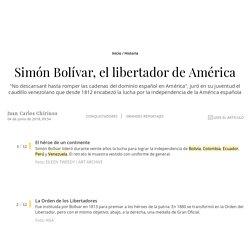 Simón Bolívar, el libertador de América
