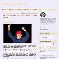 50 vérités sur CHAVEZ et la révolution bolivarienne par Salim Lamrani
