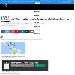 """C'est quoi cette """"alliance bolivarienne"""" qui met si mal à l'aise les porte-paroles de Mélenchon?"""