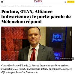 Poutine, OTAN, Alliance bolivarienne : le porte-parole de Mélenchon répond