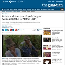 Bolivia enshrines natural world's rights with equal status for Mother Earth