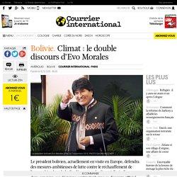 Bolivie. Climat : le double discours d'Evo Morales