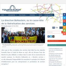 La directive Bolkestein, ou le casse-tête de la libéralisation des services