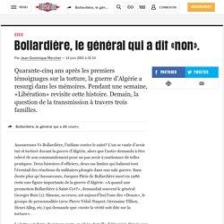 Bollardière, le général qui a dit «non».
