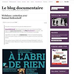 Webdocu : entretien avec Samuel Bollendorff