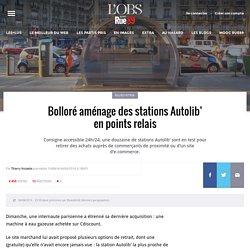 Bolloré aménage des stations Autolib' en points relais