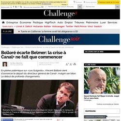 Bolloré écarte Belmer: la crise à Canal+ ne fait que commencer