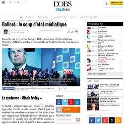 Bolloré : le coup d'état médiatique - 4 octobre 2015 -
