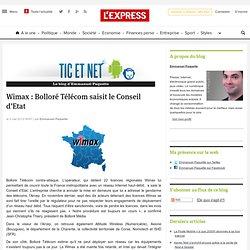 Wimax : Bolloré Télécom saisit le Conseil d'Etat