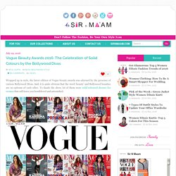 Bollwood Divas In Vogue Beauty Awards 2016