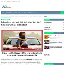 Bollywood News Latest Movie Kabir Singh Actress Nikita Dutta's Million Dollar Smile Can Heat Your Heart
