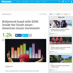 Bollywood fused with EDM: Inside the South Asian-American music movement