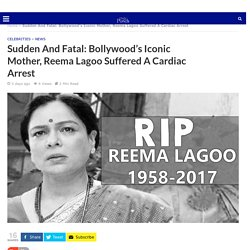 Bollywood's Iconic Mother Reema Lagoo Passes Away